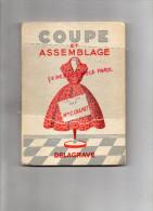 METHODE DE COUPE ET ASSEMBLAGE - C. CHAPUT - MODE COUTURE - LAYETTE- ROBE JUPE PANTALON BARBOTEUSE-1958 - Mode