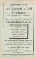 """02130 """"MENU - GRAN RISTORANTE E CAFFE PARADISO - MONTECATINI ALTO"""" 1925, AL VERSO ORARI FUNICOLARE. ORIGINALE - Menu"""