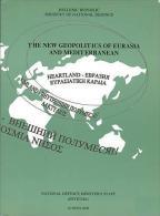 The New Geopolitics Of Eurasia And Mediterranean - Books, Magazines, Comics