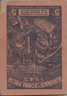 Almanach De La Bonne Presse/Rue Bayard / Paris /1942   CAL229 - Calendriers