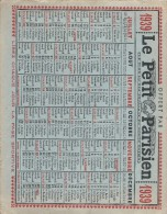 Calendrier/Presse/Le Petit Parisien/ Le Plus Lu Des Journeaux Du Monde Entier/1939     CAL223 - Grand Format : 1921-40