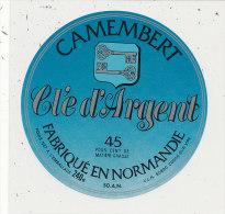 L 827 /   ETIQUETTE DE  FROMAGE -  CAMEMBERT   CLE D'ARGENT   FAB.EN NORMANDIE  50 A N  (MANCHE) - Fromage