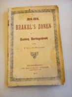 zeer zeldzaam 1914-1918 BRAKEL 's Zonen - gulden oorlogsboek 1919 ( vers afbeeldingen )