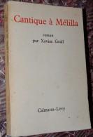 XAVIER GRALL - Cantique à Mélilla - Edition Originale 1964 // - Culture