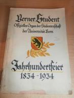 Buch Zur Jahrhundertfeier Der Universität Bern ,1834 - 1934 ,R. Morell , Burgundia , Concordia , Halleriana , 144 Seiten - BE Berne