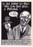 """CPM - Illustrateur ROUSSEY - Gaston DEFFERRE - """"Près D'un Demi-siècle à Marseille"""" - Marseille"""