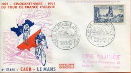 """France ;FDC 1953 ; """" Tour De France ;6ème étape;Caen-Le Mans """" - 1950-1959"""