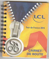 CYCLISME - TOUR DE FRANCE - CARNET DE ROUTE - 2015 - NEUF - - Cyclisme