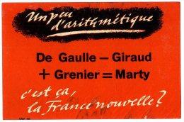 UN PEU D ARITHMETIQUE  DE GAULLE - GIRAUD + GRENIER = MARTY   -   PETIT TRACT GUERRE 39 45 - 1939-45
