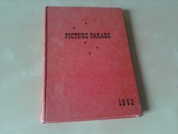 Picture Parade Edited By Peter Noble , 128 Blz., London 1952 - Non Classés