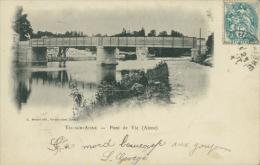 02 VIC SUR AISNE / Pont De Vic / - Vic Sur Aisne