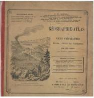 LIVRE SCOLAIRE : GEOGRAPHIE ATLAS COURS PREPARATOIRE PAR LES FRERES DES ECOLES CHRETIENNES 1896 - Livres, BD, Revues