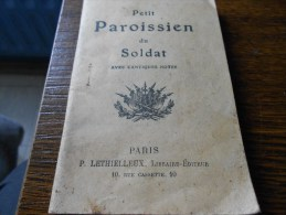 PETIT PAROISSIEN DU SOLDAT AVEC CANTIQUES NOTES - Livres, BD, Revues