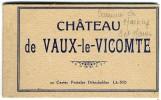 77  CHATEAU DE VAUX LE VICOMTE  -  CARNET DE 20 CARTES ANCIENNES - Vaux Le Vicomte