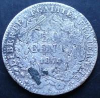 50 CENTIMES CERES 1874 A RARE TRES DIFFICILE A TROUVER - Francia