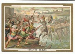 CHROMOS 1902 HISTOIRE DE FRANCE - HORATIUS COCLES. - Trade Cards
