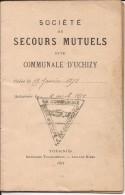 UCHIZY LA COMMUNALE SECOURS MUTUEL1899/1908 Livret De Sociètaire Très Bon état - Otros Municipios