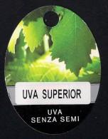 # UVA SUPERIOR - SEEDLESS TABLE GRAPE Italy Fruit Tag Balise Etiqueta Anhänger Cartellino Uva Raisin Uvas Traube - Fruits & Vegetables