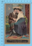 Couple  (Gold Print, I Have Just Joined A Verry Select Club ) Carte Postale Post Card 2 Scans - Couples