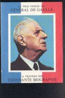 Politique  - Le Vrai Visage Du Général De Gaulle à Travers Son étonnante Biographie - Personnages