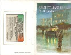 Forze Di Pace Italiane In Albania Folder Ufficiale Nuovo Cod.schede.059 - Usi Speciali