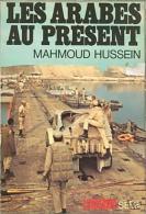 Les Arabes Au Présent By Hussein, Mahmoud - Other