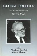 Global Politics: Essays In Honour Of David Vital By Ben-Zvi, Abraham (ed.) (ISBN 9780714651743) - 1950-Now