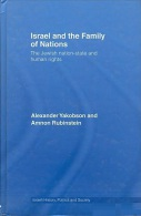 Israel And The Family Of Nations: The Jewish Nation-State And Human Rights By Alexander Yakobson; Amnon Rubinstein - Books, Magazines, Comics