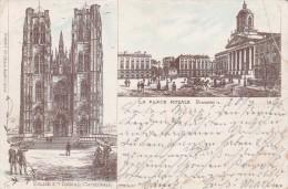 BRUXELLES - La Place Royale Et  L'Eglise Ste Gudule ( Carte écrite En 1896 ) Très Rare - Places, Squares