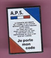 46489- Pin's-APS. Code.republique Française... - Administrations