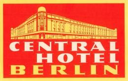 "02185 ""CENTRAL HOTEL BERLIN""  ETICHETTA ORIGINALE - LUGGAGE LABEL - Hotel Labels"