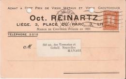 LIEGE  (4000) : Publicité Recto-Verso De La Société Oct. REINARTZ (Vieux Métaux Et Vieux Caoutchoucs), 3 Place Du Parc. - Catastrophes