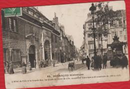 25 BESANCON Facade De L'Hotel De Ville Et La Grande Rue - Kiosque - TACHEE - écrite De Besancon - R/V - Besancon