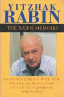 The Rabin Memoirs, Expanded Edition With Recent Speeches, New Photographs, And An Afterword By Rabin & Yoram Peri - Unclassified