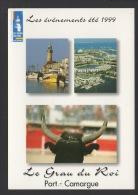 DF / 30 GARD / LE GRAU-DU-ROI / CALENDRIER DES ÉVÉNEMENTS DE L'ÉTÉ 1999 - Calendriers