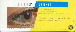 Buvard/Médical/Laboratoires Chibret/Ciliotrop'/CLERMONT-FERRAND/Vers 1950        BUV212 - Papel Secante