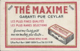 Buvard/Café Et Thé/ Thé Maxime / Garanti Pur Ceylan /SAINT-OUEN/Seine /Vers 1950  BUV224 - Coffee & Tea