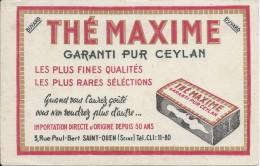 Buvard/Café Et Thé/ Thé Maxime / Garanti Pur Ceylan /SAINT-OUEN/Seine /Vers 1950  BUV224 - Café & Thé