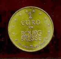 1 Euro Temporaire Precurseur De BOURG EN BRESSE  1997, RRRR, Gute Erhaltung, BR, Nr. 138 - Euro Der Städte