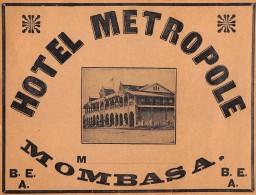 """02193 """"MOMBASA - HOTEL METROPOLE""""  ETICHETTA ORIGINALE ANNI �20 DEL XX SECOLO."""