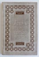 Ancien Livre De Broderie JOURS SUR TOILE IIe Série Bibliothèque DMC Editions TH. Dillmont Années 1920 - Loisirs Créatifs