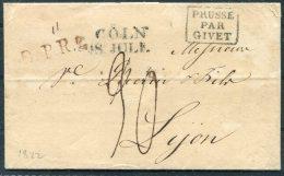 1822 Prussia Coln C.P.R.2. Prusse Par Givet - Lyon - Germany