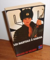 SAS N°95. 1989. Gérard De Villiers. Loi Martiale à Kaboul - SAS