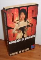 SAS N°98. 1990. Gérard De Villiers. Croisade En Birmanie - SAS