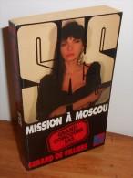SAS N°99. 1990. Gérard De Villiers. Mission à Moscou - SAS