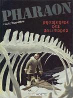 Pharaon - 4 - Promenade Des Solitudes - De Hulet Et Duchâteau - EO - Pharaon