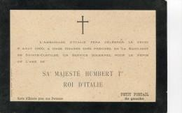 Italie HUMBERT 1er UMBERTO 1 Roi D' ITALIE Assassiné à MONZA Célébration De Son Décès à PARIS 9.8.1900 ......g - Décès