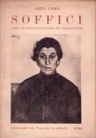 Carlo Carrà. Soffici Avec 32 Reproductions En Phototypie. 1922 - Arte