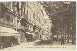 SAINT ETIENNE - Place Jean Jaurès Et Rue Robert - Saint Etienne