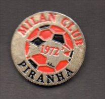 Mi2 Milan Club Piranha Rossonere Saronno Soccer Pins Calcio Football Pin Sport - Calcio